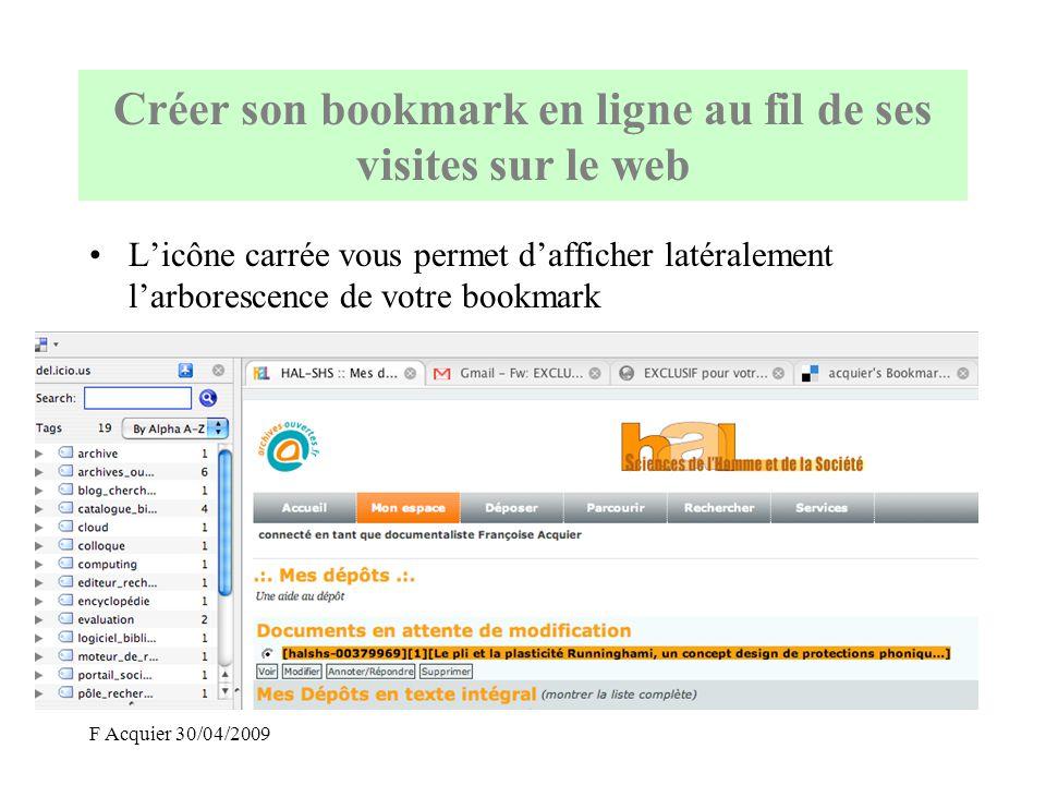 F Acquier 30/04/2009 Créer son bookmark en ligne au fil de ses visites sur le web Exemple de bookmark