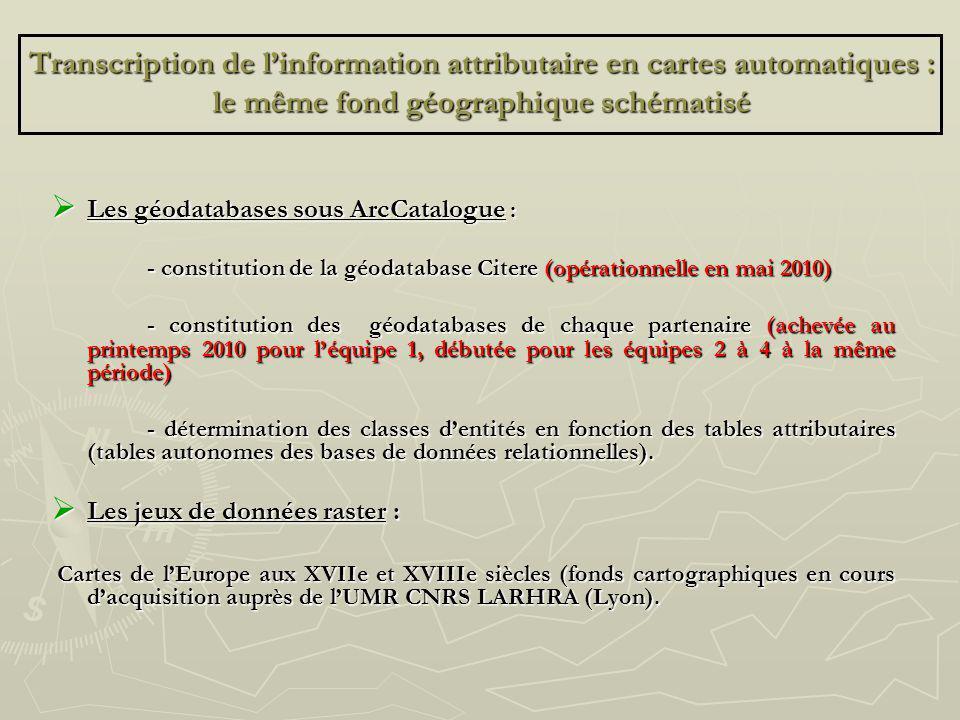 Transcription de linformation attributaire en cartes automatiques : le même fond géographique schématisé Les géodatabases sous ArcCatalogue : Les géod