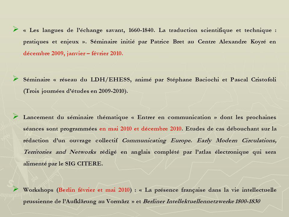 Penser lEurope au XVIII e siècle ANR CITERE- IUF-ENS Vendredi 11 décembre 2009 Amphi G.