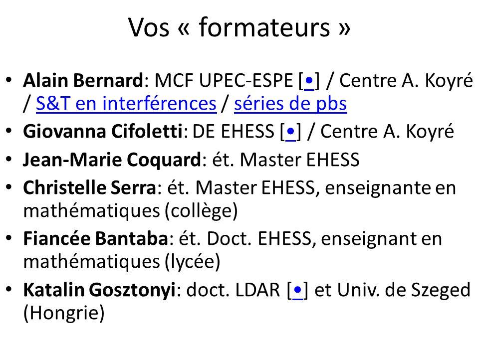 Vos « formateurs » Alain Bernard: MCF UPEC-ESPE [] / Centre A.