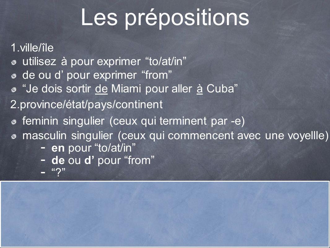 Les prépositions 1.