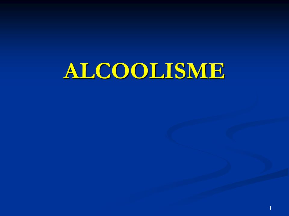1 ALCOOLISME