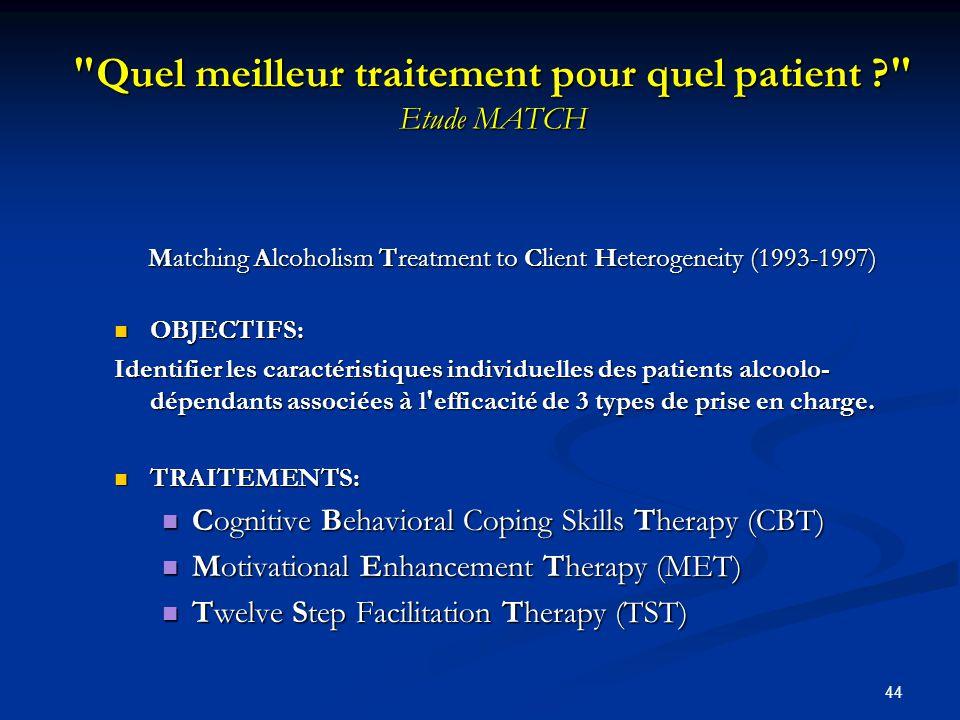 43 Efficacité Des revues systématiques et des méta-analyses détudes scientifiques montrent que certains traitements sont efficaces, alors que d'autres