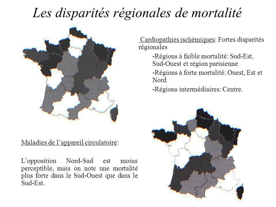 Les disparités régionales de mortalité Cardiopathies ischémiques: Fortes disparités régionales -Régions à faible mortalité: Sud-Est, Sud-Ouest et région parisienne -Régions à forte mortalité: Ouest, Est et Nord -Régions intermédiaires: Centre.