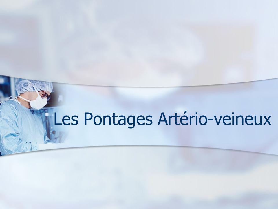 Les Pontages Artério-veineux