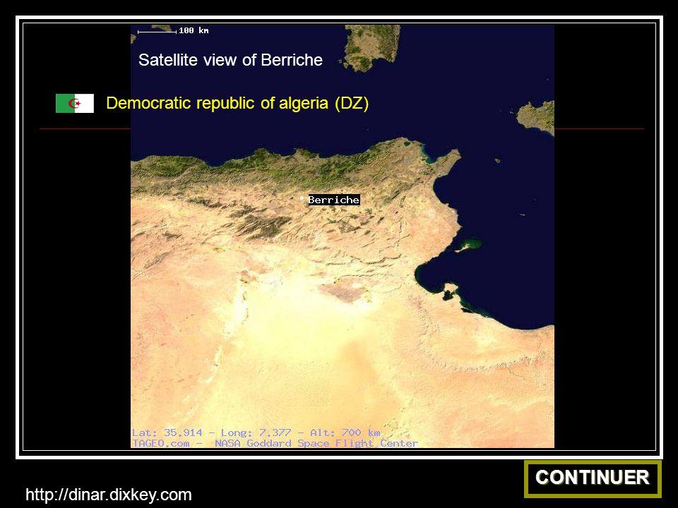 Satellite view of Berriche Democratic republic of algeria (DZ) CONTINUER http://dinar.dixkey.com