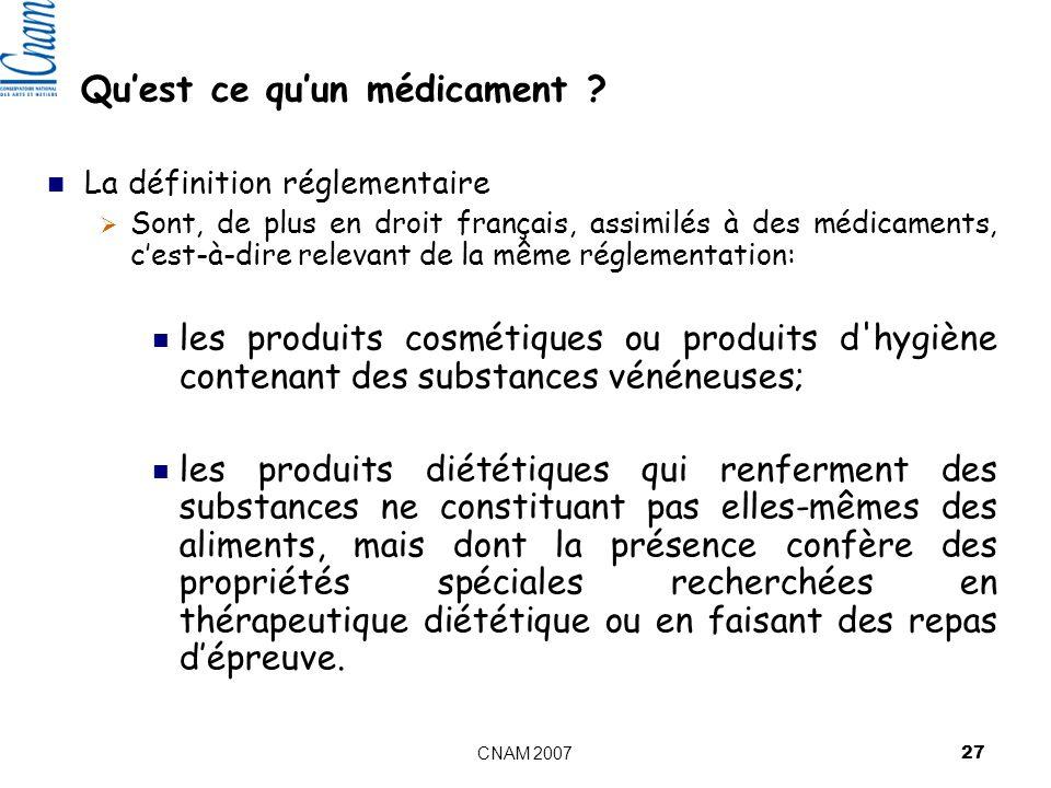 CNAM 2007 27 Quest ce quun médicament .