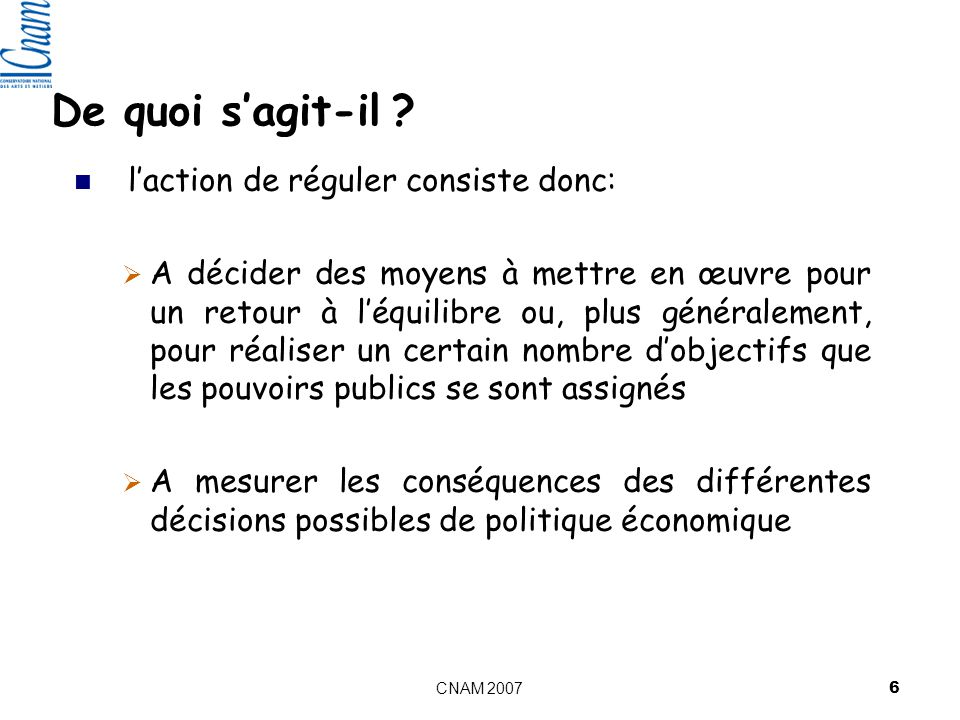 CNAM 2007 6 De quoi sagit-il .