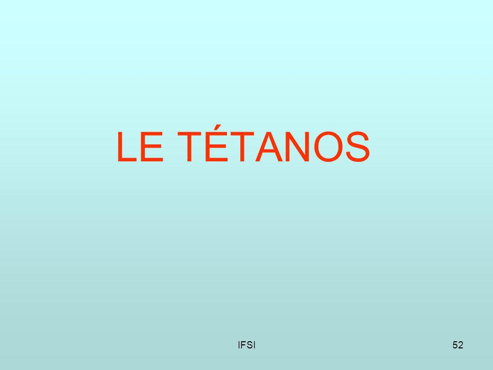 IFSI52 LE TÉTANOS