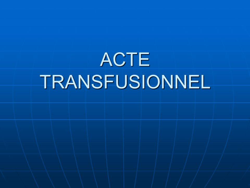 ACTE TRANSFUSIONNEL