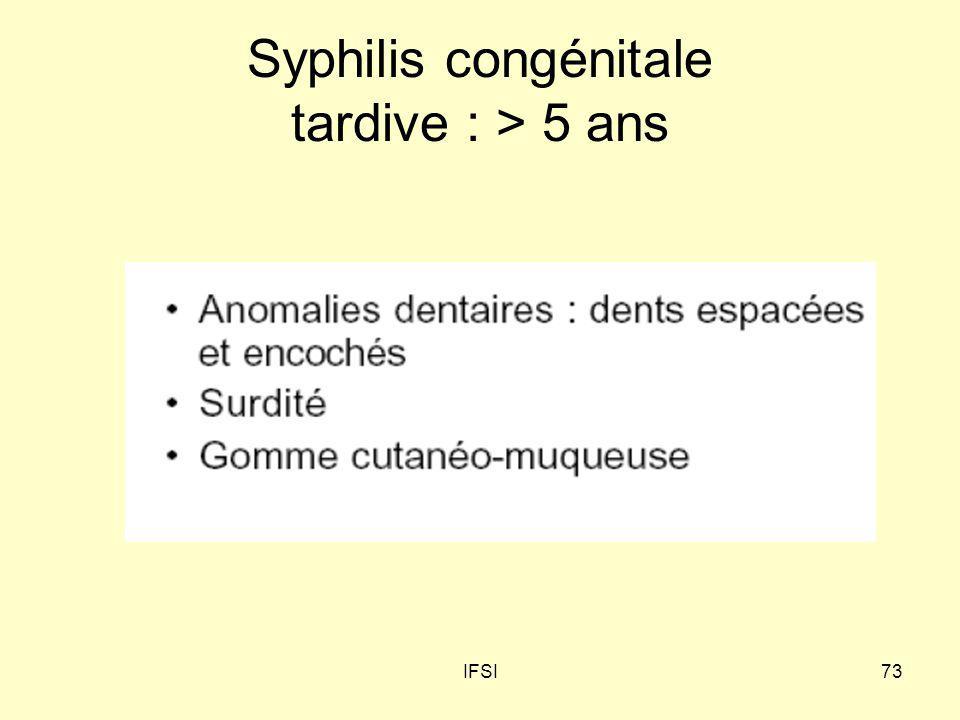 IFSI73 Syphilis congénitale tardive : > 5 ans