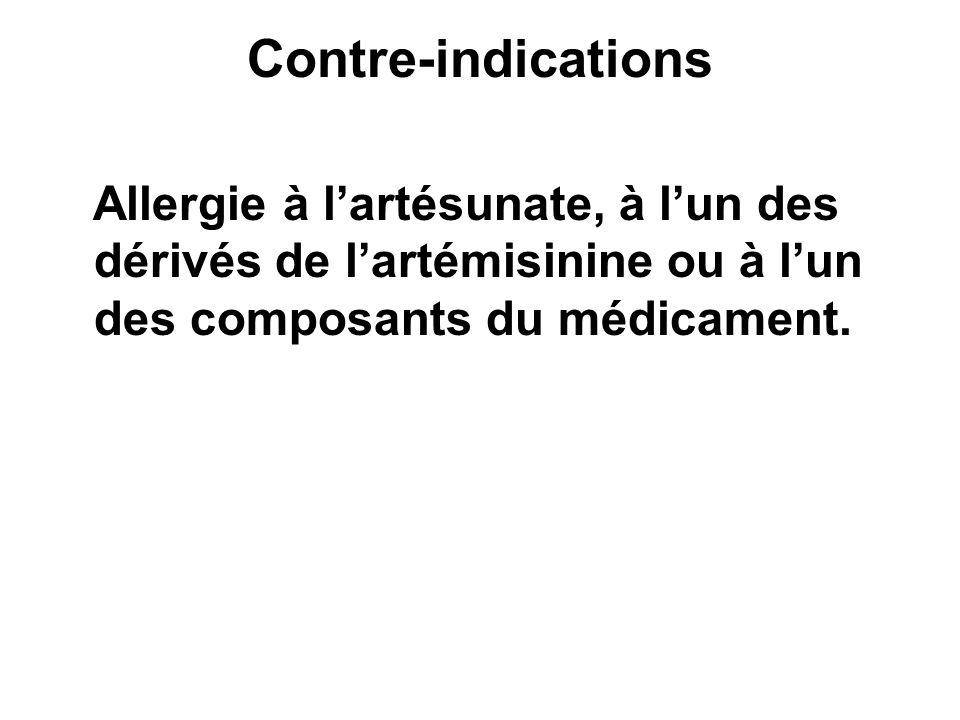 Contre-indications Allergie à lartésunate, à lun des dérivés de lartémisinine ou à lun des composants du médicament.