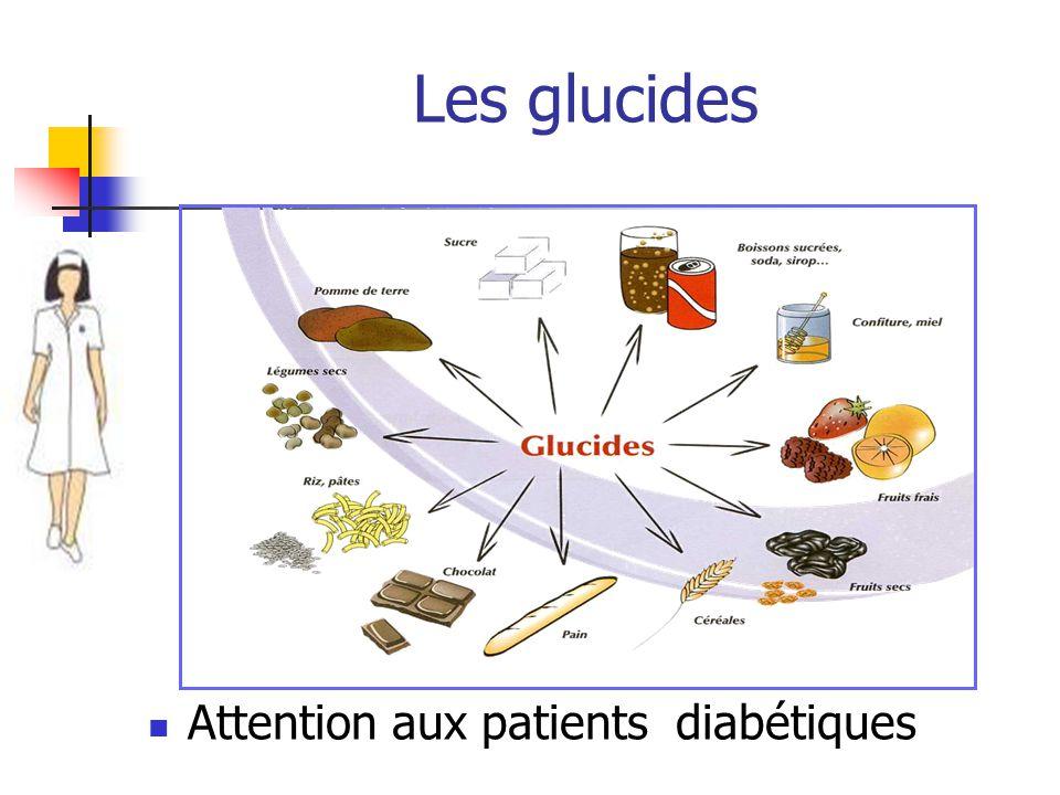 Les glucides Attention aux patients diabétiques