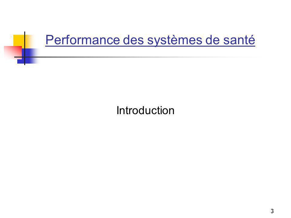 3 Performance des systèmes de santé Introduction