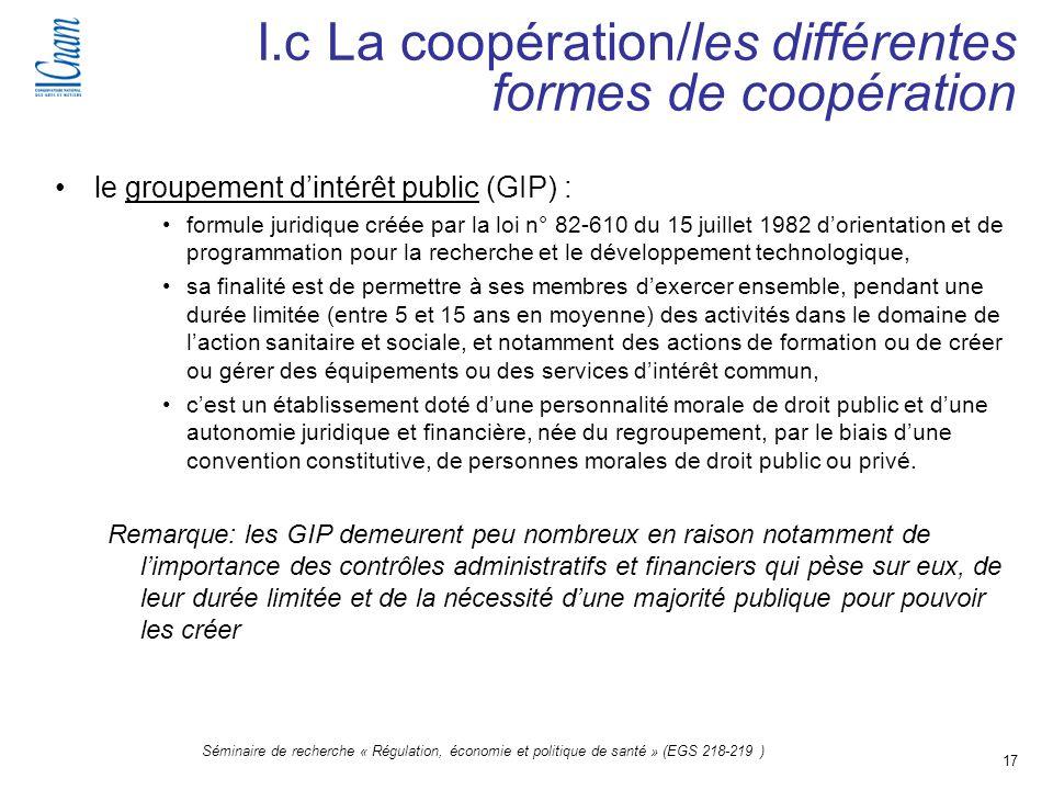 17 Séminaire de recherche « Régulation, économie et politique de santé » (EGS 218-219 ) le groupement dintérêt public (GIP) : formule juridique créée