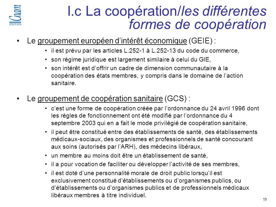19 Séminaire de recherche « Régulation, économie et politique de santé » (EGS 218-219 ) Le groupement européen dintérêt économique (GEIE) : il est pré