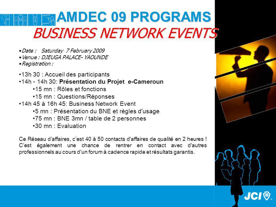 AMDEC 09 PROGRAMS BUSINESS NETWORK EVENTS AMDEC 09 PROGRAMS BUSINESS NETWORK EVENTS 13h 30 : Accueil des participants 14h - 14h 30: Présentation du Pr
