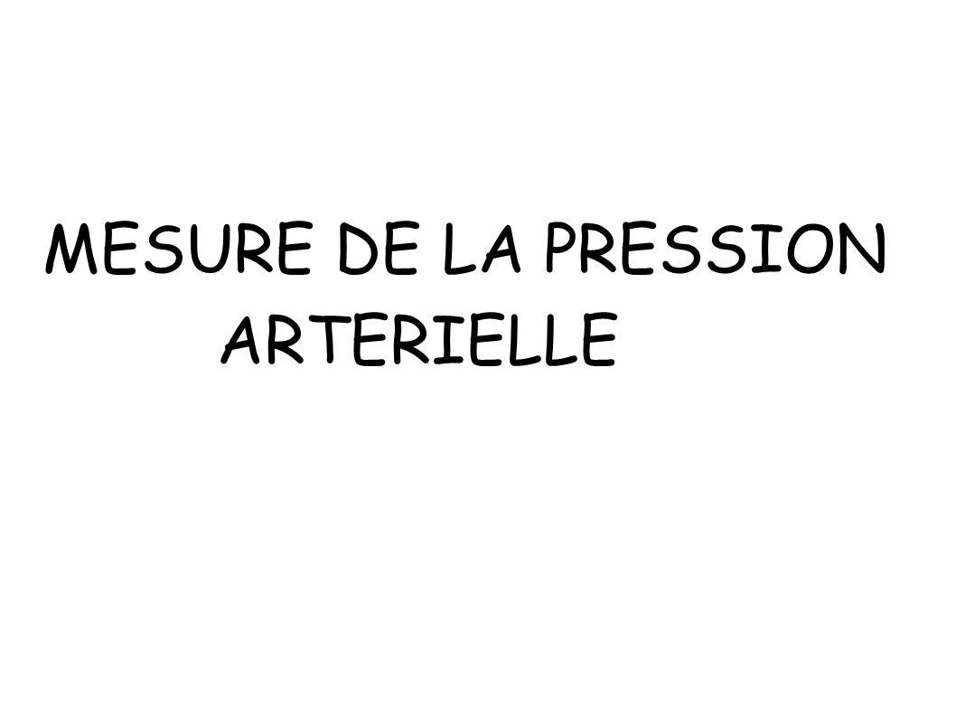 MESURE DE LA PRESSION ARTERIELLE