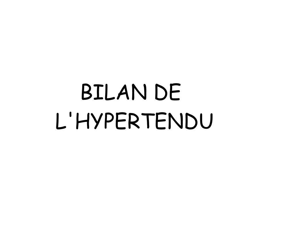 BILAN DE L'HYPERTENDU