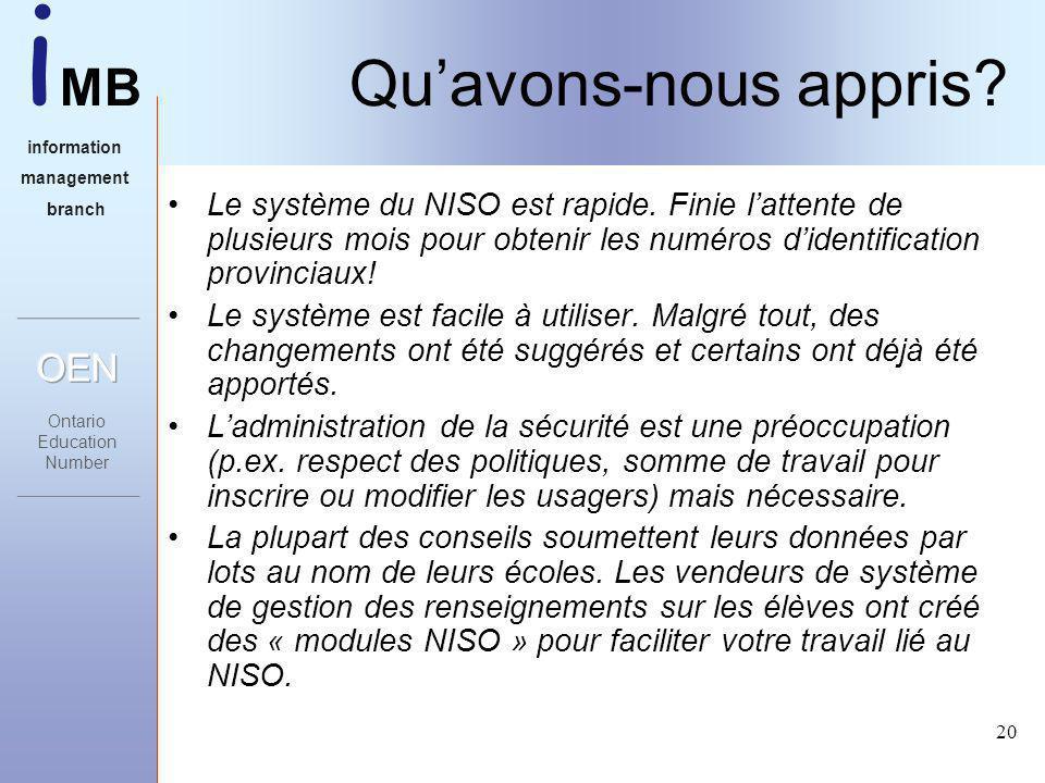 i MB information management branch 20 Quavons-nous appris.