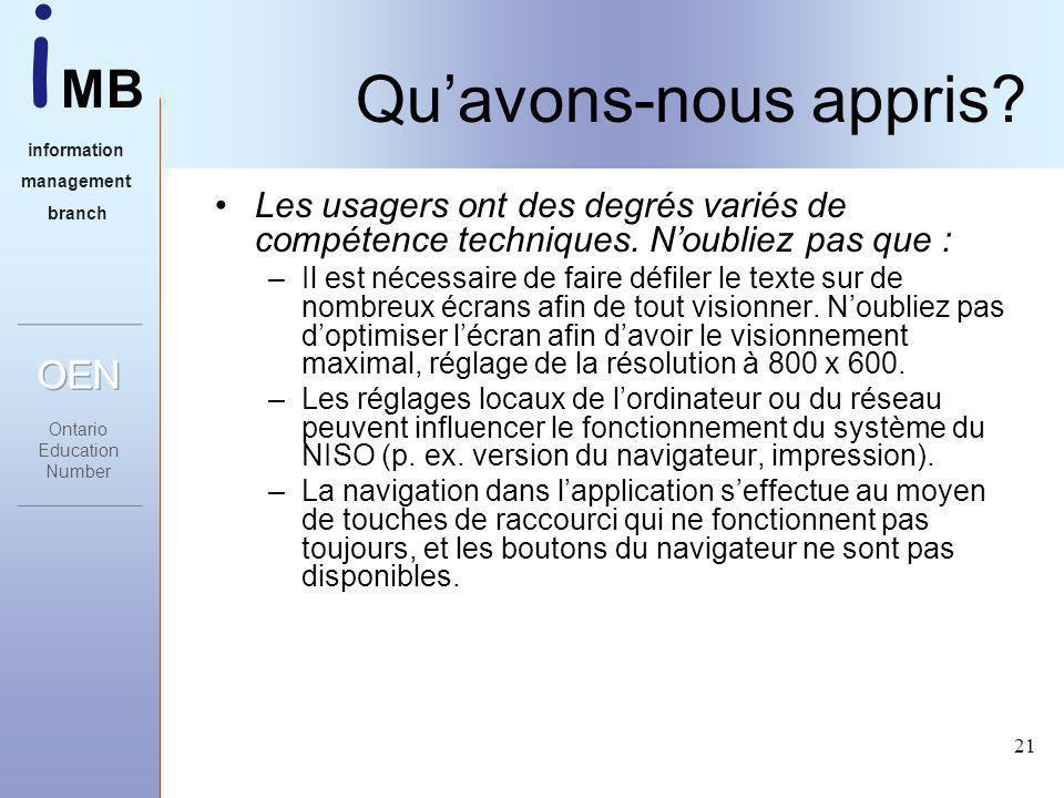 i MB information management branch 21 Quavons-nous appris.