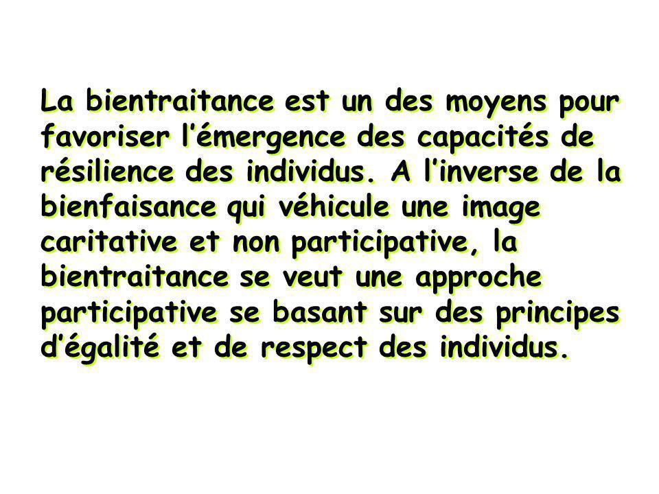 La bientraitance est un des moyens pour favoriser lémergence des capacités de résilience des individus. A linverse de la bienfaisance qui véhicule une