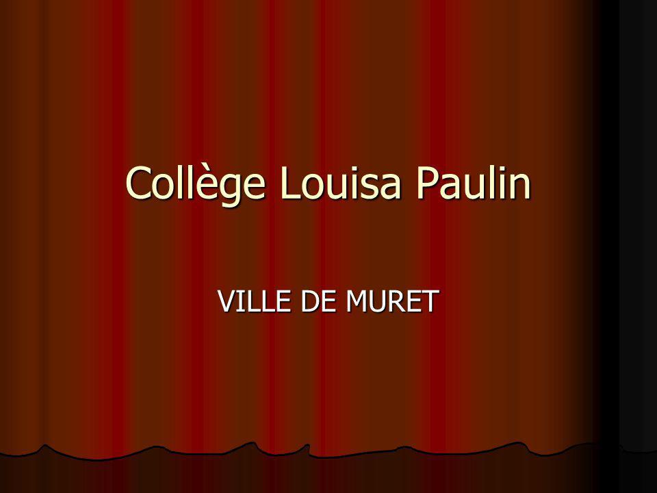 Collège Louisa Paulin VILLE DE MURET