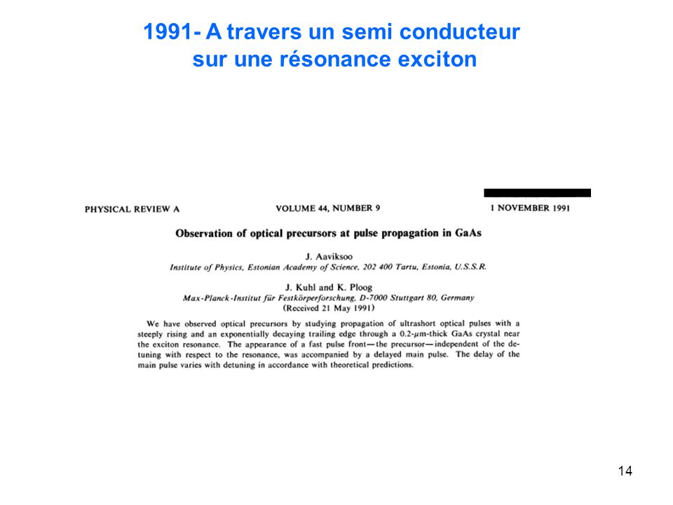 14 1991- A travers un semi conducteur sur une résonance exciton