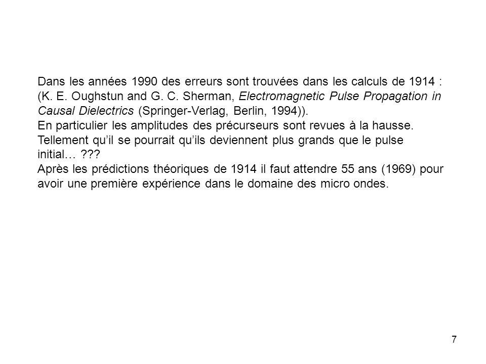 7 Dans les années 1990 des erreurs sont trouvées dans les calculs de 1914 : (K.