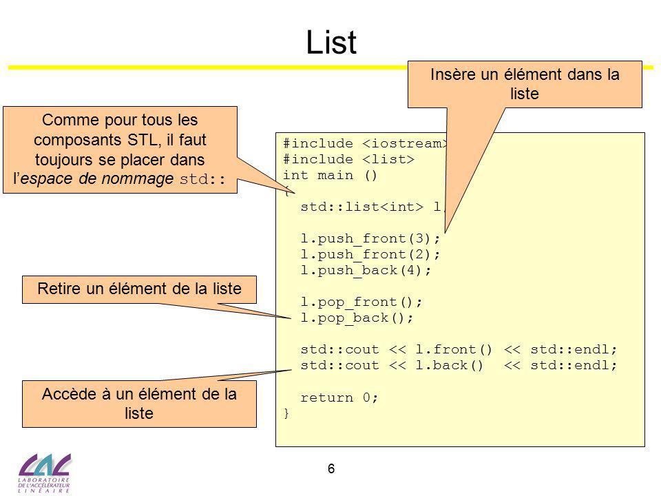 7 Vector #include int main () { std::vector v; v.push_back(3); v.push_back(4); std::cout << v[0] << std::endl; v.at(1) = 5; std::cout << v.back() << std::endl; v.clear(); return 0; } Utilisation des vecteurs Insère un élément dans le vecteur Accède au 1er élément Accède au dernier élément du vecteur Supprime tous les éléments Modifie le 2è élément