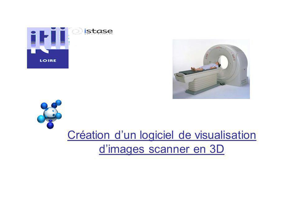 Création dun logiciel de visualisation dimages scanner en 3D