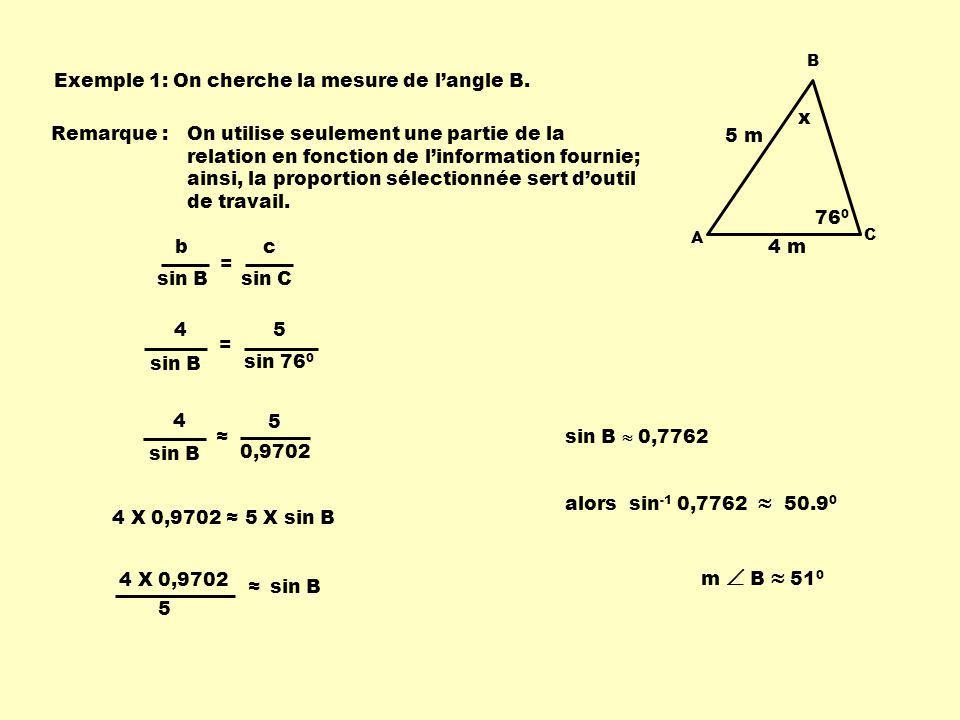 Exemple 1: On cherche la mesure de langle B.