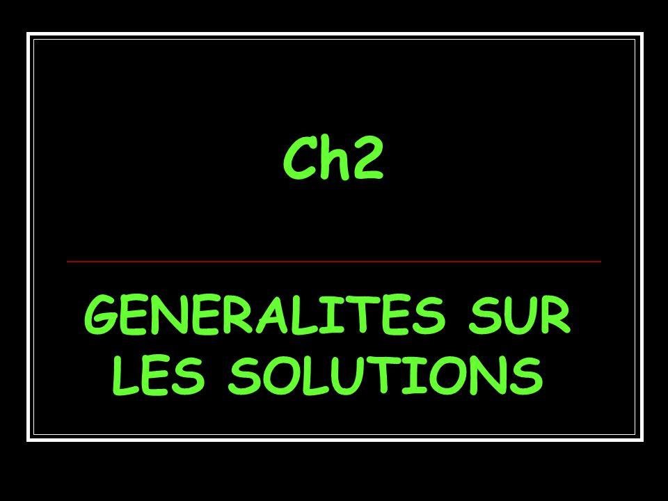Ch2 GENERALITES SUR LES SOLUTIONS