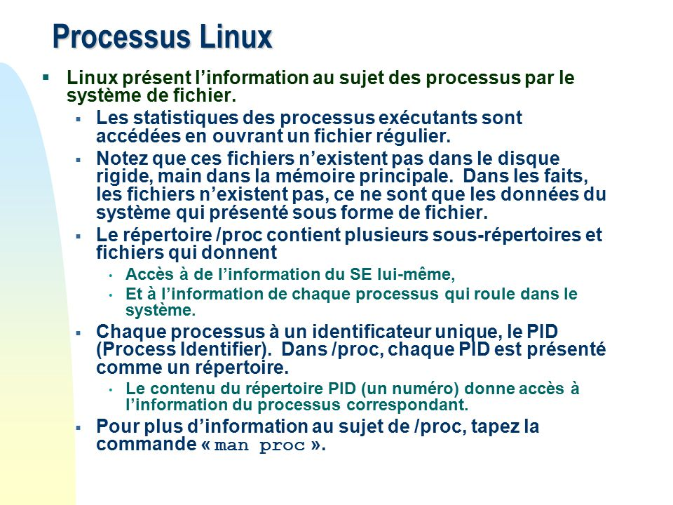Processus Linux Linux présent linformation au sujet des processus par le système de fichier.