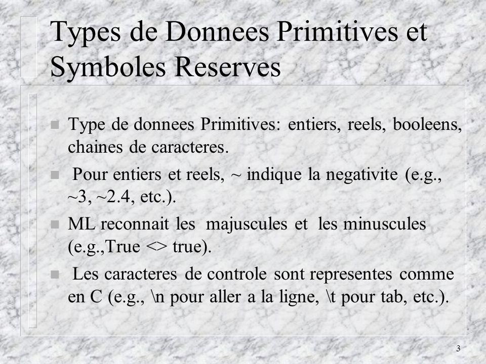 4 Types de Donnees Structurees n Listes Mixtes (tuples): une sequence dobjets de types varies separes par des virgules et compris dans des parentheses.