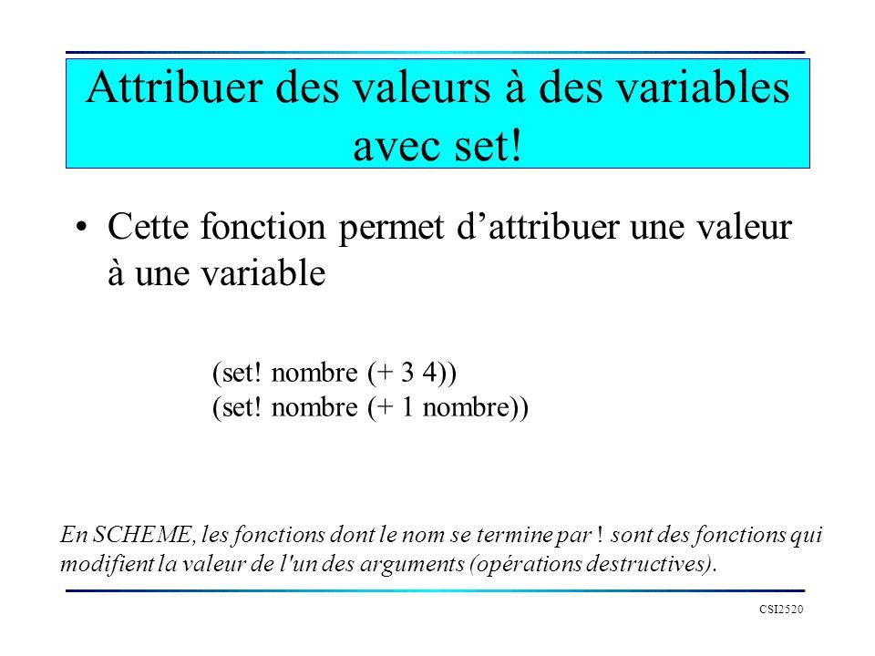 CSI2520 Attribuer des valeurs à des variables avec set.
