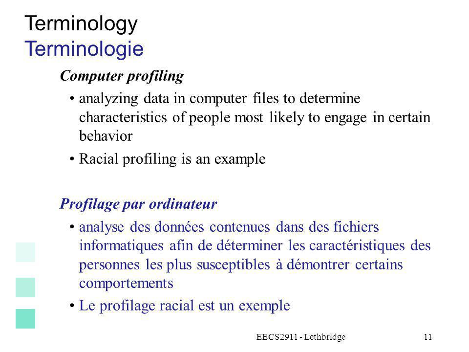 EECS2911 - Lethbridge12 Terminology Terminologie Data subject The person or entity described in the data (I.e.