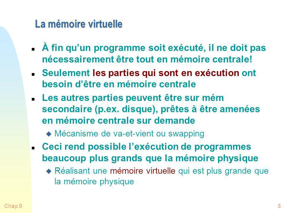 Chap 946 Anomalie de Belady (FIFO) Cas dintérêt théorique: + de mémoire, + de fautes (v. livre)