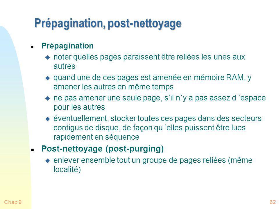 Chap 962 Prépagination, post-nettoyage n Prépagination u noter quelles pages paraissent être reliées les unes aux autres u quand une de ces pages est