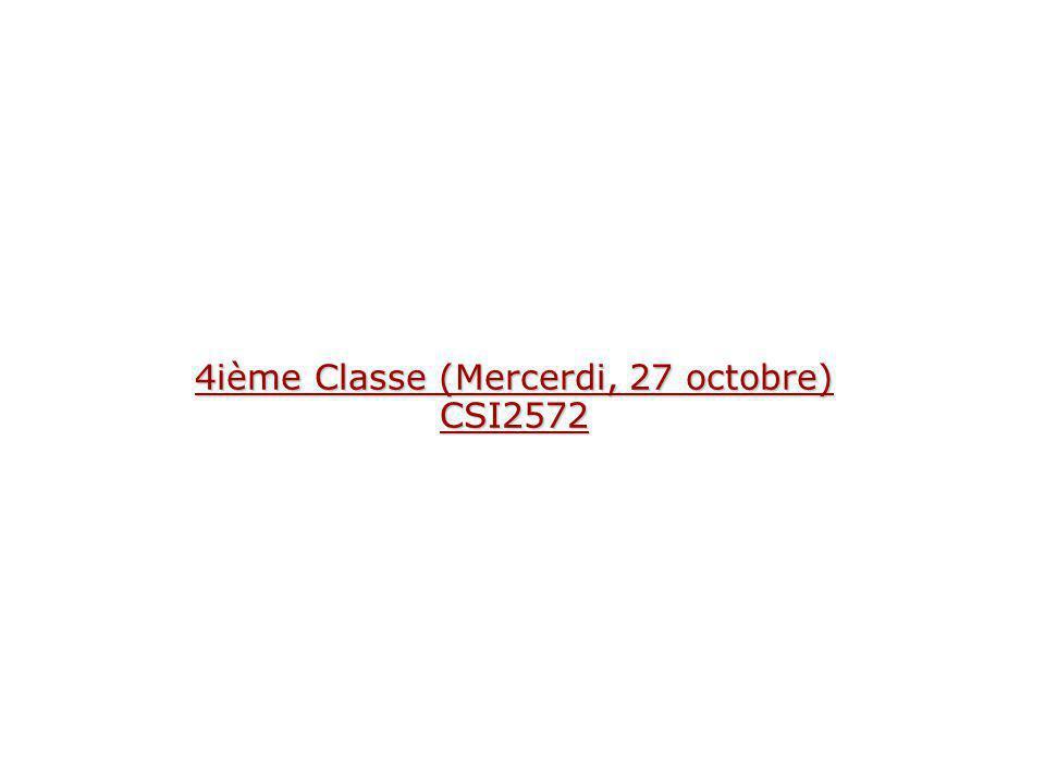 4ième Classe (Mercerdi, 27 octobre) CSI2572