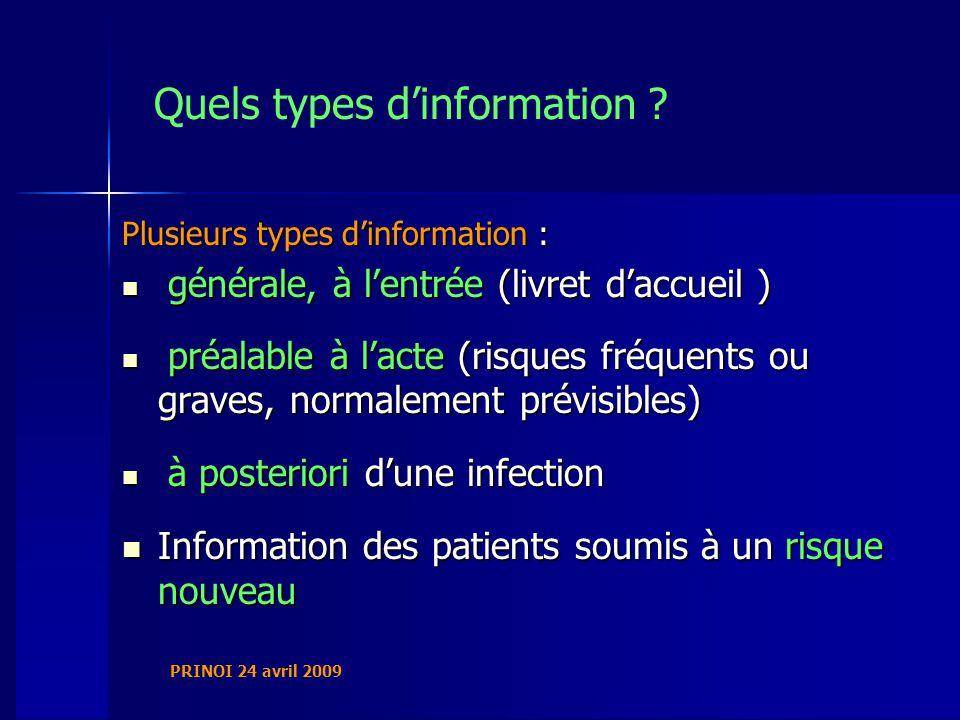 PRINOI 24 avril 2009 Quels types dinformation .