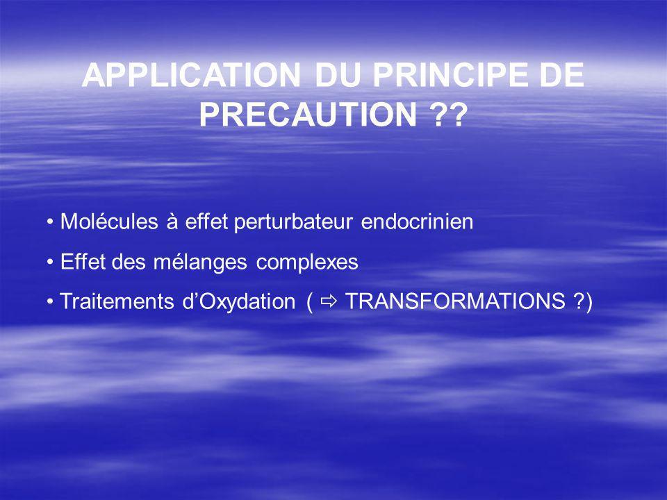 APPLICATION DU PRINCIPE DE PRECAUTION ?.