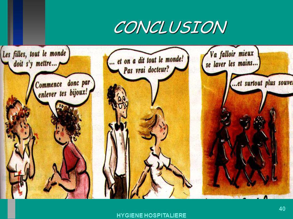 HYGIENE HOSPITALIERE 40 CONCLUSION