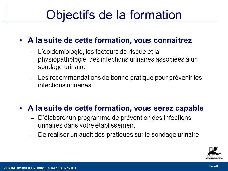 CENTRE HOSPITALIER UNIVERSITAIRE DE NANTES Page 4 Le sondage vésical