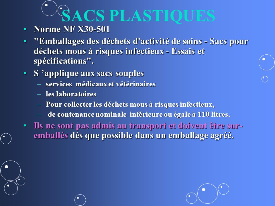 SACS PLASTIQUES Norme NF X30-501Norme NF X30-501