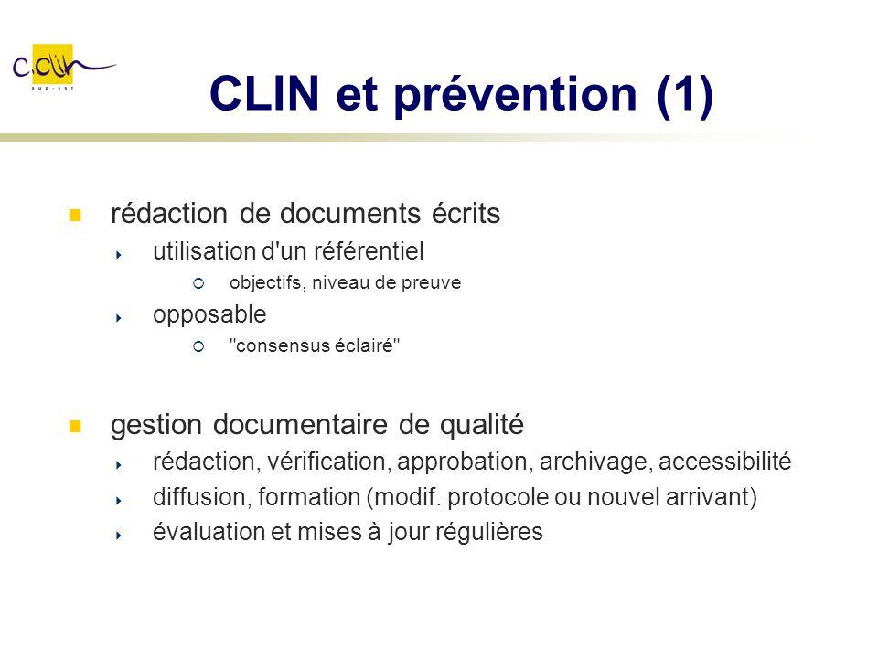 CLIN et prévention (1) rédaction de documents écrits utilisation d'un référentiel objectifs, niveau de preuve opposable