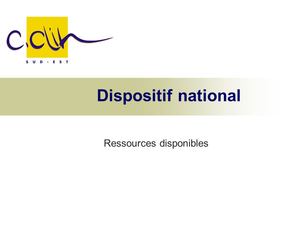 Dispositif national Ressources disponibles