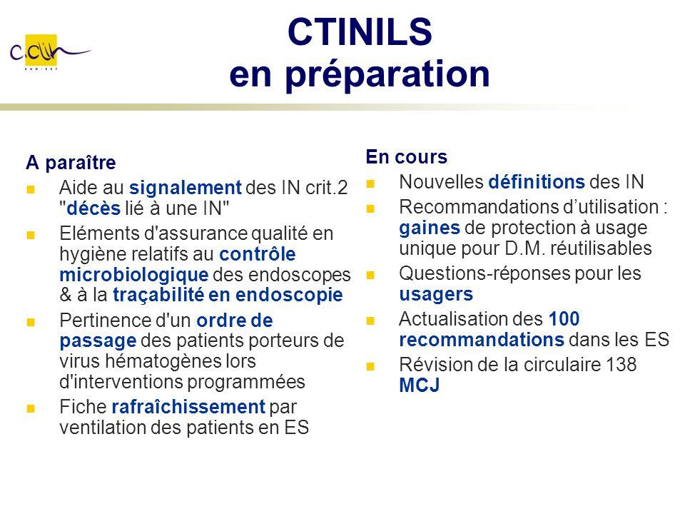 CTINILS en préparation A paraître Aide au signalement des IN crit.2