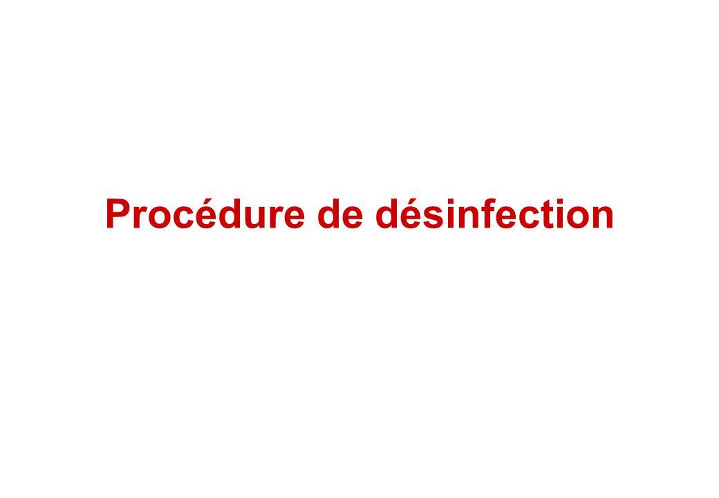Procédure de désinfection