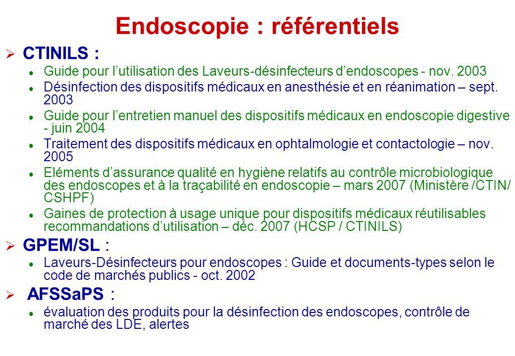Endoscopie : référentiels CTINILS : Guide pour lutilisation des Laveurs-désinfecteurs dendoscopes - nov. 2003 Désinfection des dispositifs médicaux en